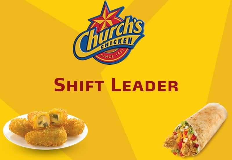 Church's Chicken - Shift Leader